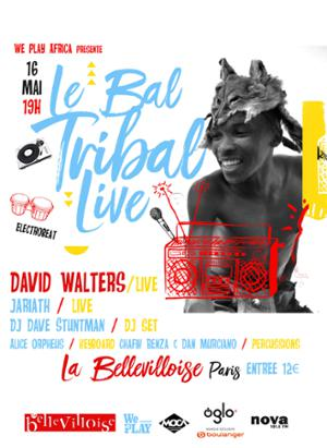 WE PLAY AFRICA w/ DAVID WALTERS, JARIATH & LE BAL TRIBAL
