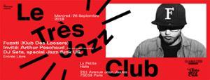 Le Très Jazz Club : Fuzati & Arthur Peschaud (DJ Set)