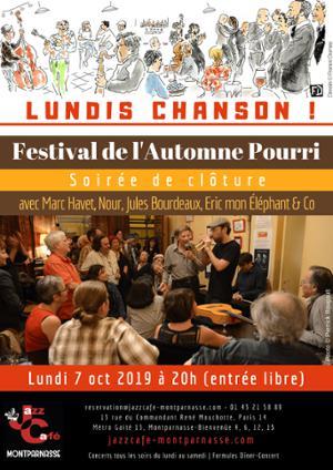 Lundis Chanson ! Clôture du Festival de l'Automne Pourri au Jazz Café Montparnasse