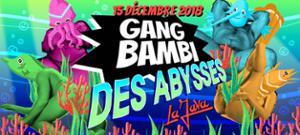 Gang Bambi Des Abysses