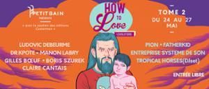 HOW TO LOVE#5 // TOME 2 : RENCONTRE AVEC DR KPOTE + TROPICAL HORSES (DJSET)
