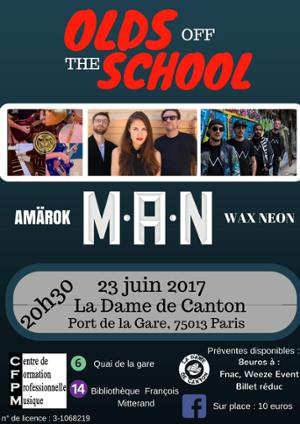 Olds off the school : M.A.N. + AMAROK + WAX NEON