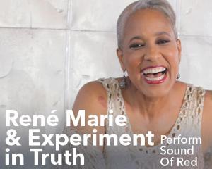René Marie & Experiment in Truth Perform