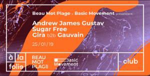 Andrew James Gustav, Sugar Free, Gauvain & Gira à la folie