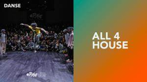 ALL 4 HOUSE Master cypher