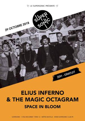 Elius Inferno & The Magic Octagram • Space in Bloom / Supersonic