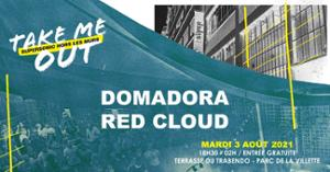 Domadora • Red Cloud / Take Me Out