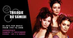 Trilogie du Samedi // Nuit 90s - 2000s du Supersonic