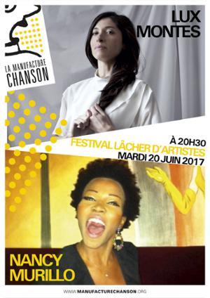 Festival Lâcher d'Artistes //// Lux Montes + Nancy Murillo
