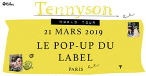 Tennyson — Le Pop-Up du Label, Paris — 21.03.19