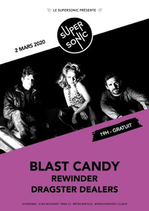 Blast Candy • Rewinder • Dragster Dealers / Supersonic (Free)
