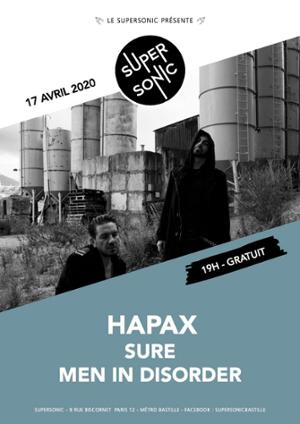 Hapax • Sure • Men In Disorder / Supersonic (Free entrance)