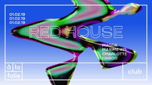 Red House 010219 - Magda • Maxime Iko • Corbeille Dallas • Chaco