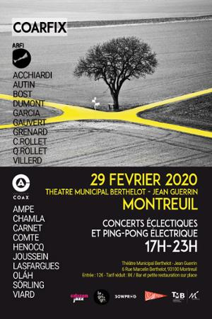 COARFIX – l'ARFI rencontre COAX - Concerts éclectiques et PING-PONG électrique - @ Montreuil