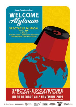 WELCOME ALYKOUM  - (Spectacle musical)
