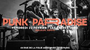 Les frères Dubz (balkan, gipsy) | Punk Paradise