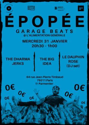 ÉPOPÉE #4 — THE BIG IDEA • THE DHARMA JERKS • LE DAUPHIN ROSE