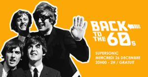 Back To The 60s // Supersonic
