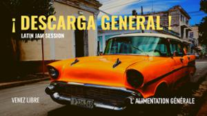 ¡ Descarga General ! - Latin Jam Session