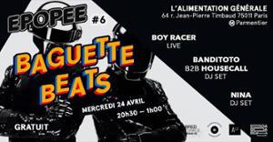 Épopée #6 — Baguette Beats — Boy Racer • Banditoto B2B Housecall