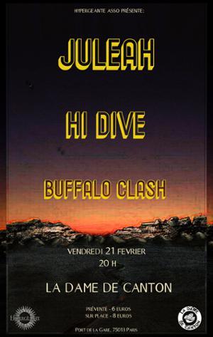 JULEAH + HI DRIVE + BUFFALO CLASH