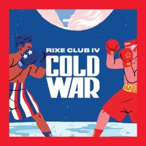 Rixe Club // Cold War