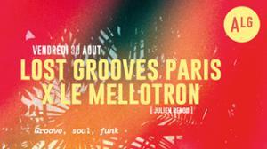 Lost Grooves Paris x Le Mellotron // L'ALG
