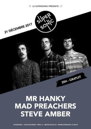 Mr. Hanky • Mad Preachers • Steve Amber / Supersonic - Free