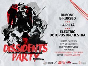« DISSIDENTS PARTY » : DIMONÉ & KURSED X LA PIETÀ X ELECTRIC OCTOPUS ORCHESTRA