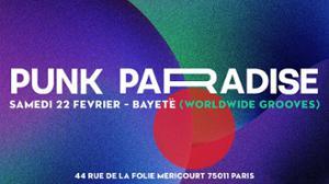 Bayetë (worldwide grooves) | Punk Paradise