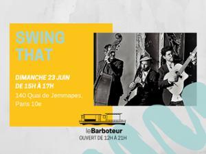 Concert // Swing That au Barboteur