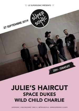 Julie's Haircut • Wild Child Charlie / Supersonic (Free entry)
