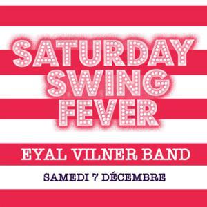 SWINGIN PARIS WINTER EDITION : SATURDAY SWING FEVER