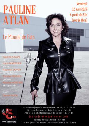 Pauline Atlan, le Monde de Fats au Jazz Café Montparnasse