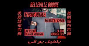 Belleville Boogie : Mystic Jungle, Marius & Cesar, residents