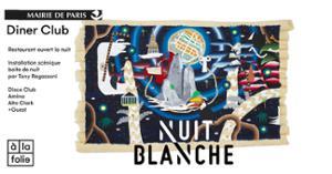 Le DINER CLUB A la Folie x Nuit Blanche 2018