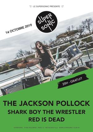 The Jackson Pollock  / Supersonic (Free entry)