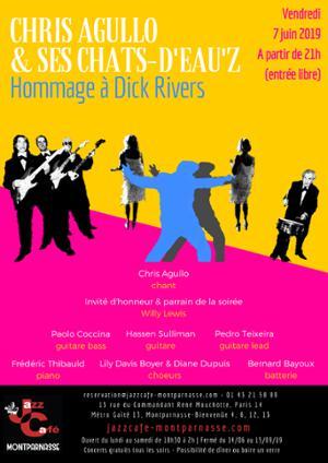 Chris Agullo et ses Chats-d'eau'z, Hommage à Dick Rivers au Jazz Café Montparnasse
