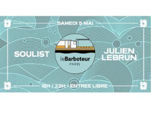 What The Funk au Barboteur : Soulist x Julien Lebrun