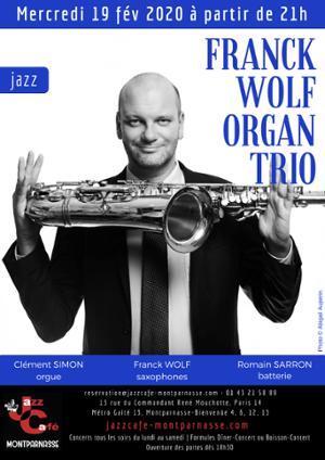 Franck Wolf Organ Trio au Jazz Café Montparnasse
