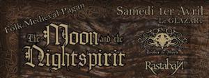 Ondes Noires présente : The Moon & The Nightspirit o Trobar de Morte o Rastaban