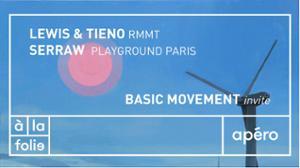 Basic Movement invite Roommates & Serraw à la folie