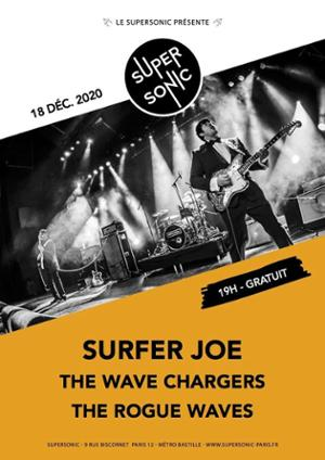 Surfer Joe • The Wave Chargers • The Rogue Waves / Supersonic