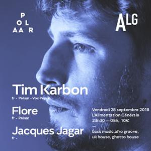 Polaar 51 avec Tim Karbon, Flore & Jacques Jaguar