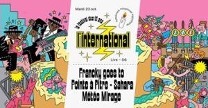 L'Inter fête ses 10 ans : Francky goes to Pointe à Pitre  Sahara  Météo Mirage