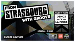 From Strasbourg with Groove Osmoz x La Finca