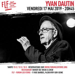 Yvan Dautin au FLF - Forum Léo Ferré