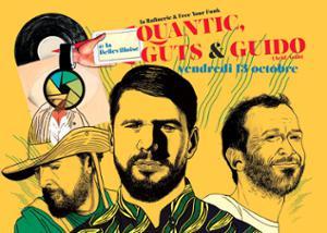 FREE YOUR FUNK x LA RAFINERIE : QUANTIC, GUTS & GUIDO (ACID ARAB)