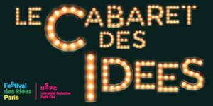CABARET DES IDEES