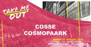 Cosse • Cosmopaark / Take Me Out